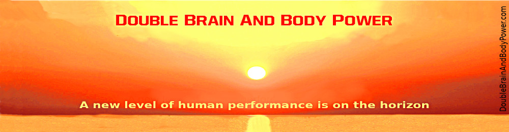 Image with the yellow glowing sun over and reflecting in the ocean. There are reddish light misty clouds dissipating. In large red capital varsity letters at the top it says Double Brain And Body Power. At the bottom are the words A new level of human performance is on the horizon